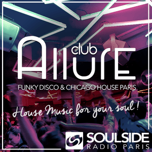 ALLURE Club - Soulside Radio Paris